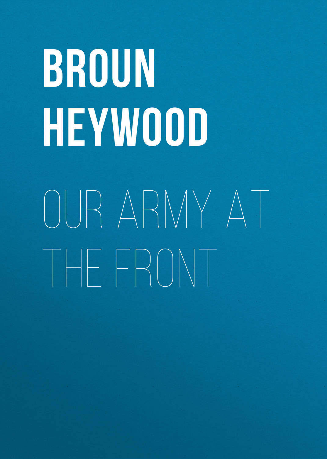 a literary analysis of the fifty first dragon by heywood broun
